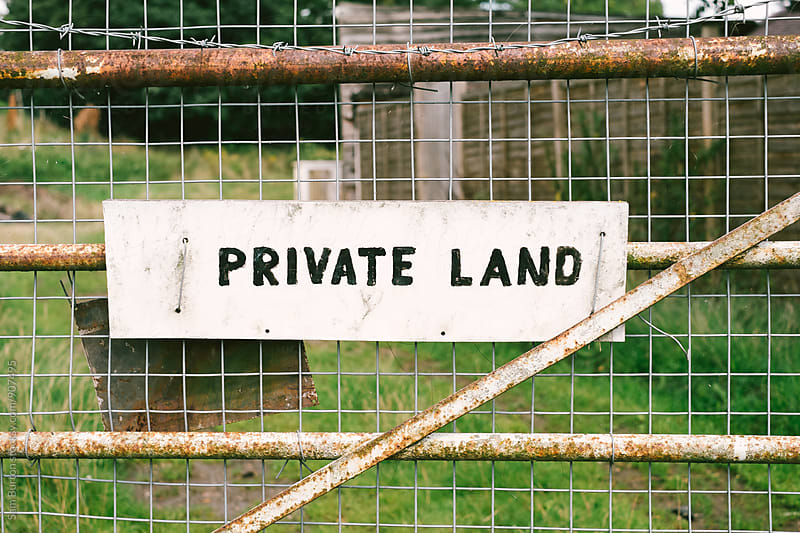 Private land sign by Sam Burton for Stocksy United
