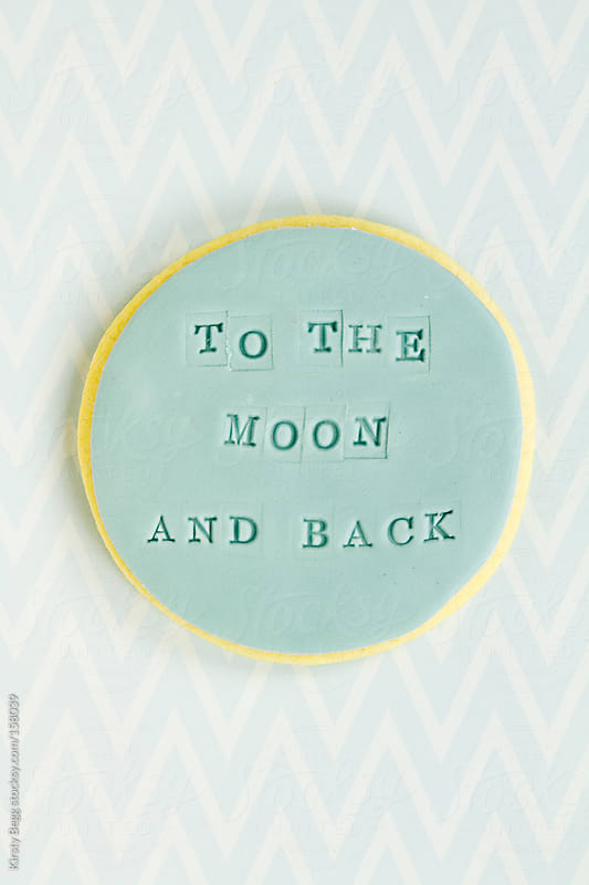 (I love you) To The Moon and Back cookie by Kirsty Begg for Stocksy United
