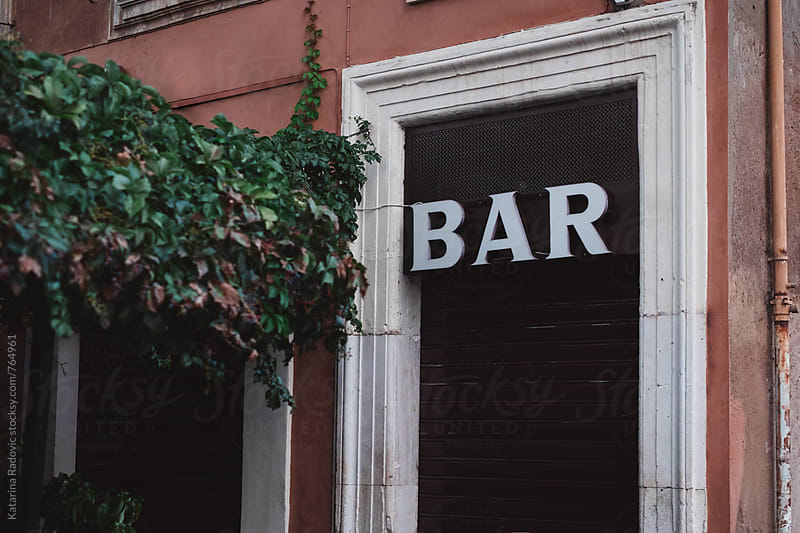 'Bar' Sign Above the Door  by Katarina Radovic for Stocksy United