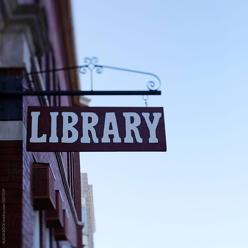A Library Sign In A Small Town by ALICIA BOCK for Stocksy United