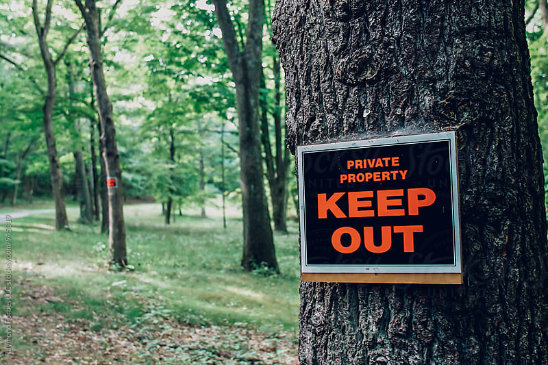 Keep Out Sign on Private Property by Raymond Forbes LLC for Stocksy United