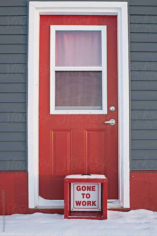 Gone to work sign in front of door by Preappy for Stocksy United