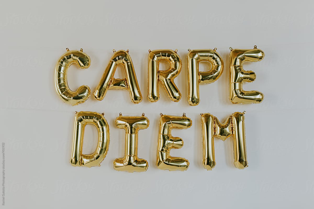 Carpe Diem Balloon Letters Stocksy United