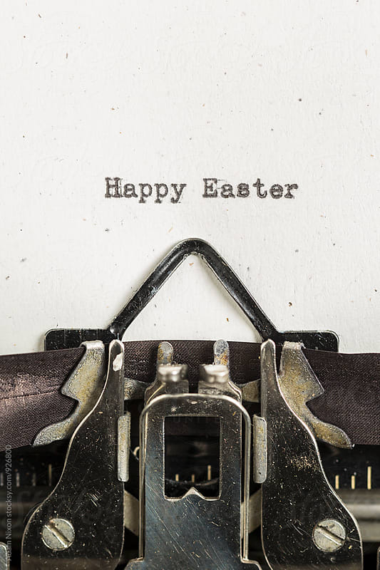 Happy Easter typed on a vintage typewriter by Adam Nixon for Stocksy United