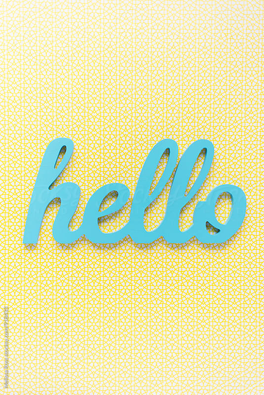 Hello by Melissa Ross for Stocksy United