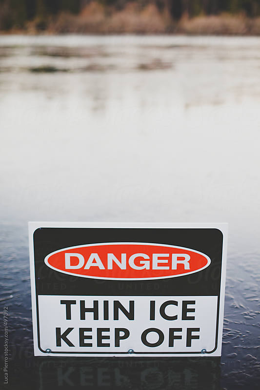 Thin Ice sign by Luca Pierro for Stocksy United