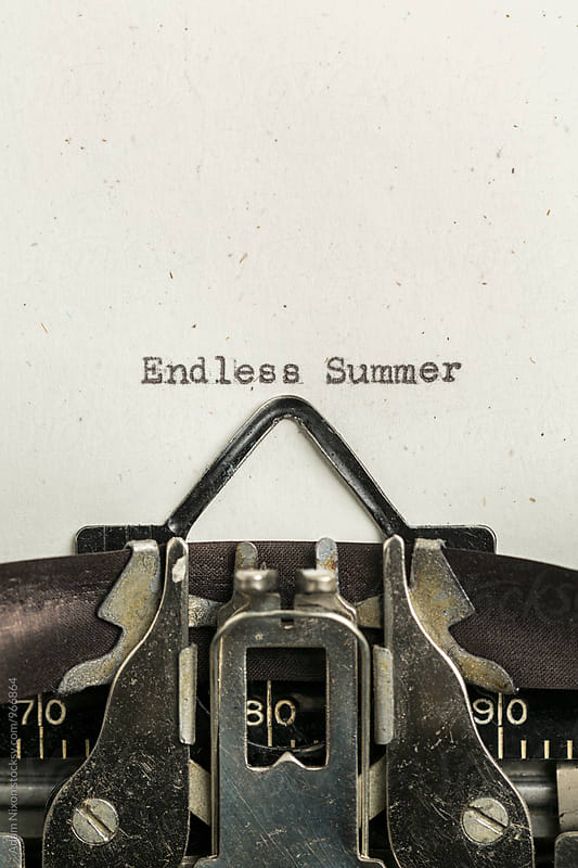 Endless Summer typed on a vintage typewriter by Adam Nixon for Stocksy United