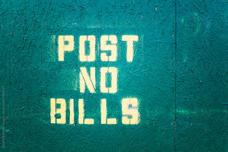 Post No Bills by Good Vibrations Images for Stocksy United