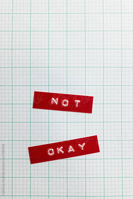 NOT OKAY by Catherine MacBride for Stocksy United