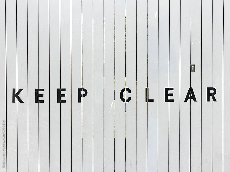 Keep Clear by Sam Burton for Stocksy United