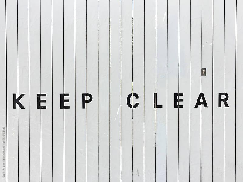 Keep Clear by Sam Burton for Stocksy United