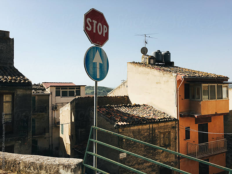 Stop and Ahead Only Traffic Signs in Italian Village by Julien L. Balmer for Stocksy United